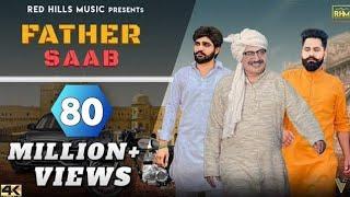 Father saab (full video) | khasa aala chahar raj saini new haryanvi songs haryanavi 2020