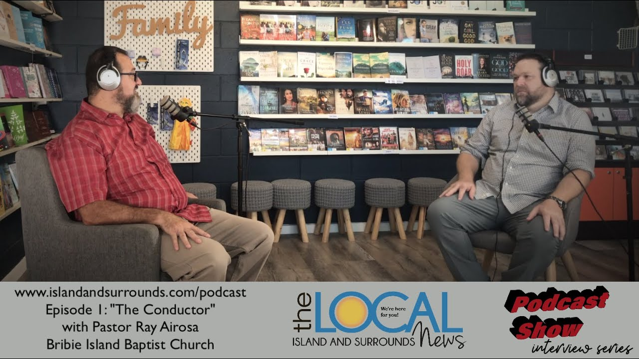 """Bribie Island and Surrounds Podcast Show Episode 1 """"The Conductor"""" with Ray Airosa"""