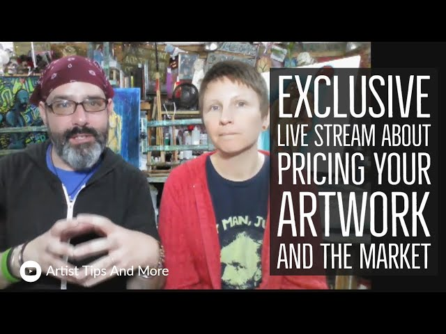 Exclusive Live Stream About Pricing Your Artwork And The Market
