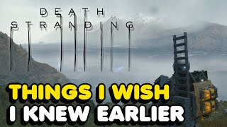 Things I Wish I Knew Earlier In Death Stranding (Tips & Tricks)