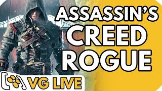 Assassin's Creed Rogue Remastered - VG Live
