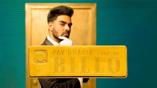 Pav Dharia - BILLO ft. Raxstar & Manav Sangha (Official Lyric Video)
