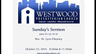Sermon - Sunday, October 23, 2016