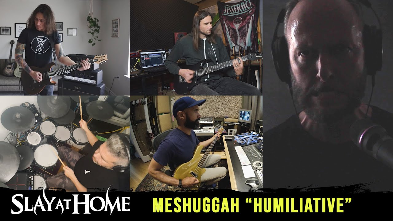 """MESHUGGAH """"Humiliative"""" by INCUBUS / PERIPHERY / TESSERACT / INTRONAUT / CARBOMB 