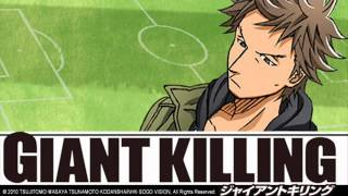 Giant Killing Ending (Get tough!)