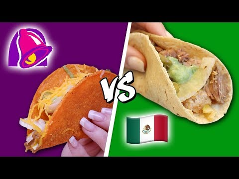 TACO BELL VS AUTHENTIC MEXICAN FOOD