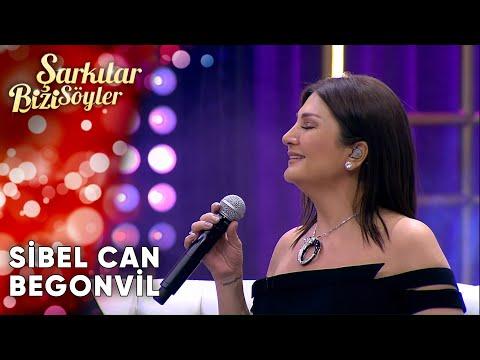 Begonvil - @Sibel Can   Şarkılar Bizi Söyler   Performans