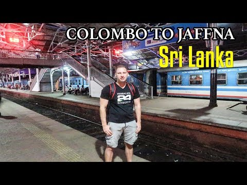 COLOMBO TO JAFFNA | Sri Lanka Train Ride
