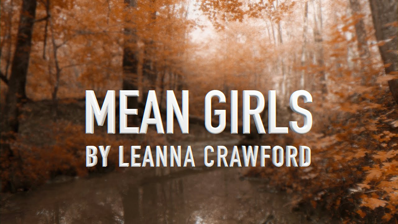 Download Mean Girls by Leanna Crawford [Lyric Video]