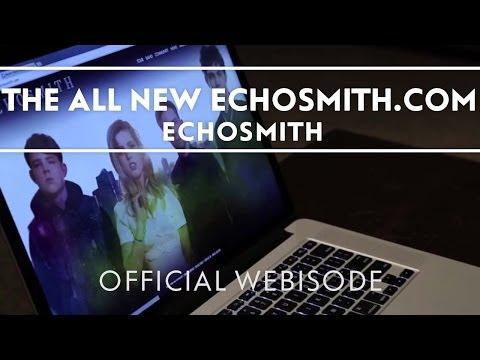 The All New Echosmith.com [Extras]