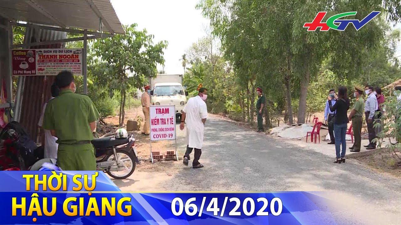 Hậu Giang: Kiểm tra nghiêm những trường hợp ra vào tỉnh   THỜI SỰ HẬU GIANG – 06/4/2020