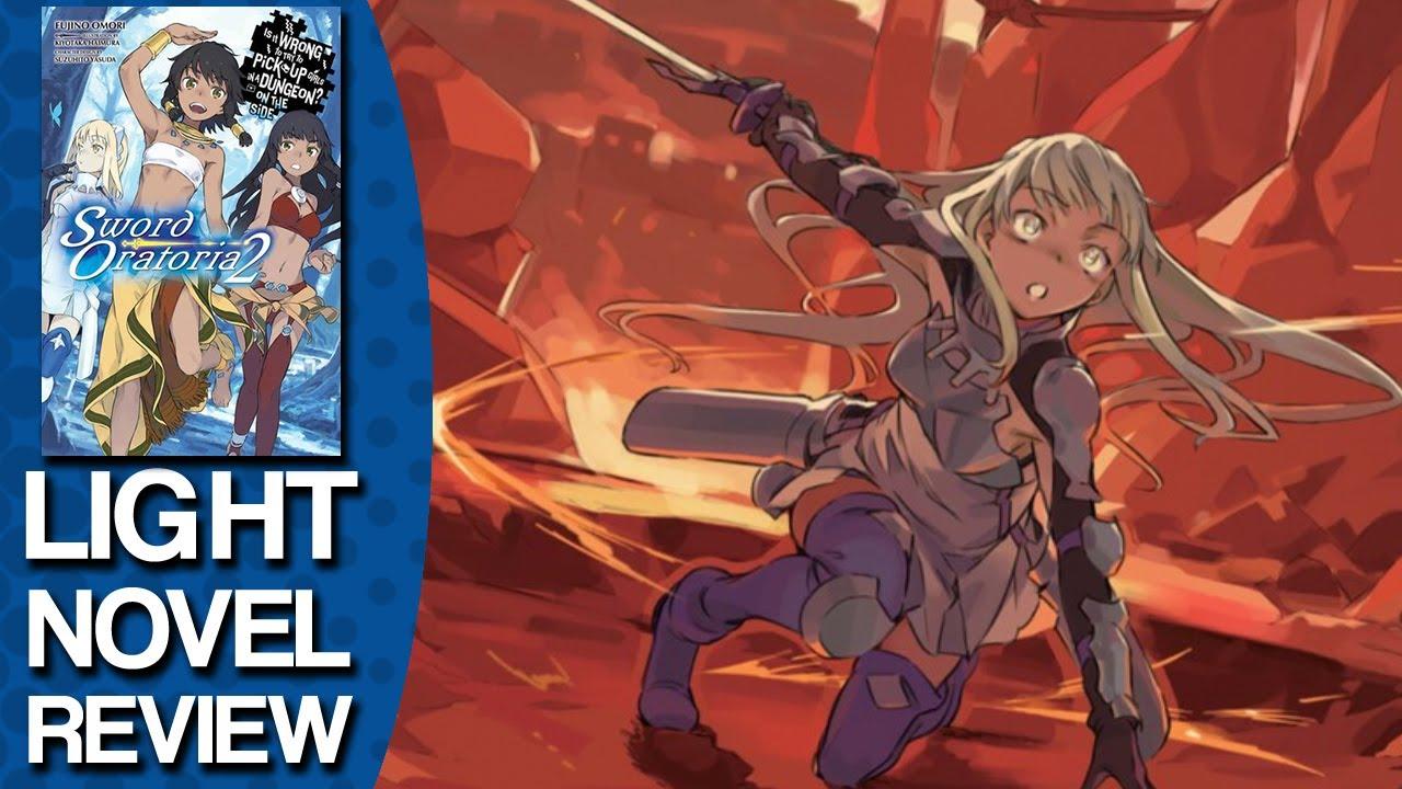 Danmachi Gaiden Sword Oratoria Volume 2 Light Novel Review