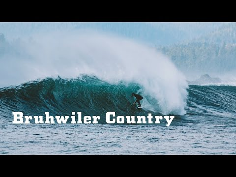 Bruhwiler Country British Columbia surf videos