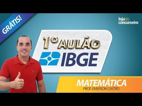 ✅ 1º AULÃO IBGE 2017 - MATEMÁTICA - 10 Questões da FGV - Emerson Castro