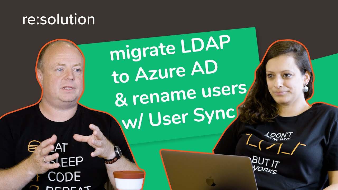 How can I migrate LDAP to Azure AD and rename Atlassian users using User Sync?