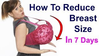 How to Reduce Breast Size Naturally at Home | Best Health