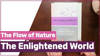 'The Flow of Nature' from The Enlightened World from Teacher Woo Myung #meditation #guidedmeditation