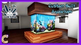 How To Build A Custom Aquarium.  House Flipper Ep 50