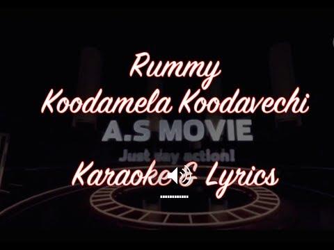 Koodamela Koodavechi - Rumy- Karaoke Edition & Lyrics