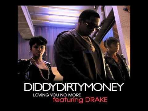 Loving You No More by Diddy-Dirty Money ft. Drake | Interscope