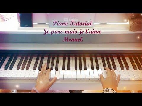 Easy Piano Tutorial - Je Pars Mais Je T'aime, Mennel