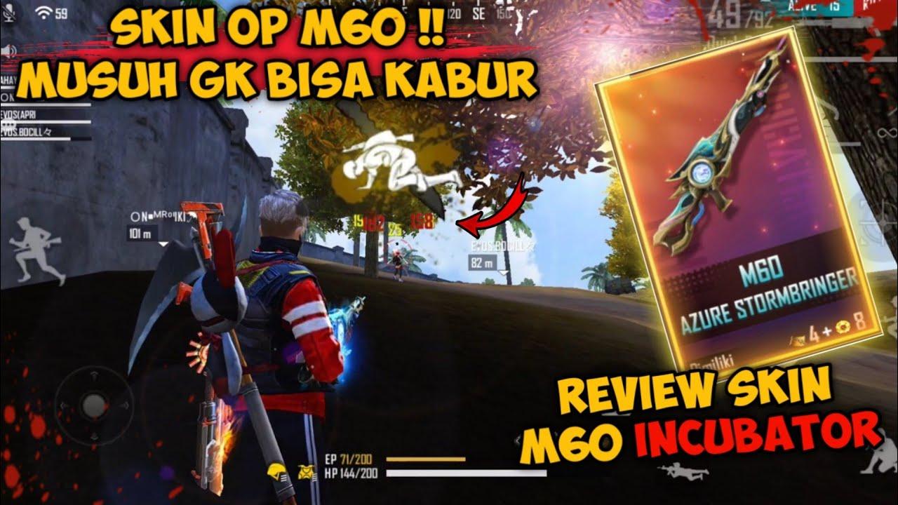REVIEW SKIN M60 INCUBATOR !! MUSUH AUTO PADA GLAPAKAN | GARENA FREE FIRE