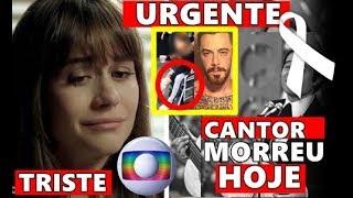 Triste noticia: Atriz da Globo Alessandra Negrini, | Ator Felipe Tito cancela | cantor se vai.