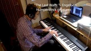 """Last Waltz"" by Engelbert Humperdinck - piano interpretation by Huan Tran"