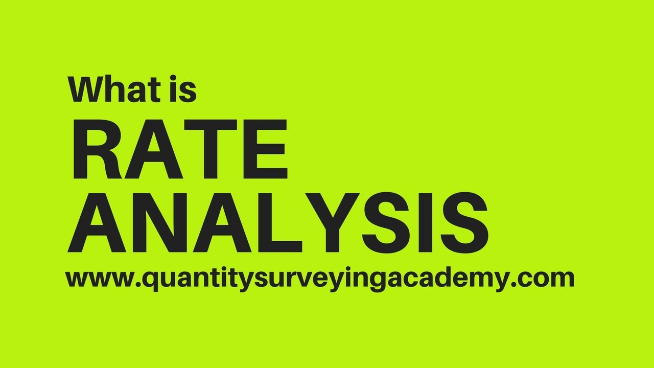 What is Rate Analysis and Civil Rate Analysis Details