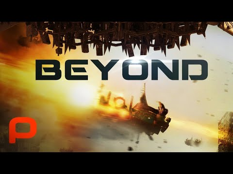 Beyond (Full Movie) Sci Fi Apocalypse Survival
