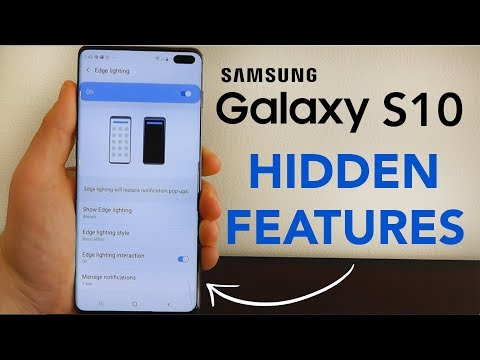 Samsung Galaxy S10 Hidden Features — Top 10 List