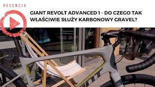 Giant Revolt Advanced 1 - do czego tak właściwie służy karbonowy gravel?