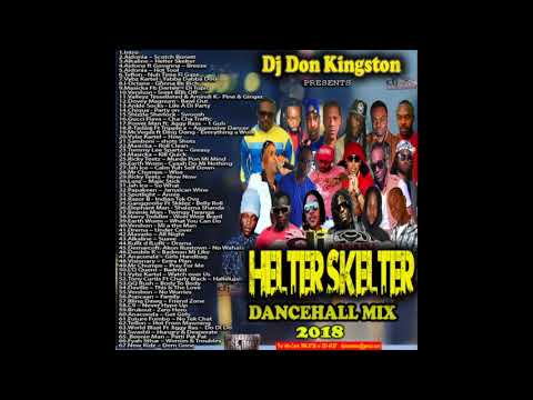 Dj Don Kingston Healter Skelter Dancehall Mix 2018