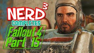 Nerd³ Completes... Fallout 4 - 15 - Super Duper