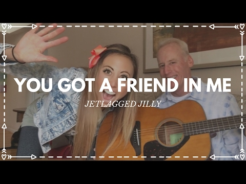 You Got A Friend In Me-LIVE Performance By 29-year-old Jillian Marie And Dad