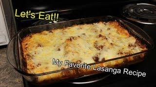 Lasanga! One Of My Favorite Recipes!