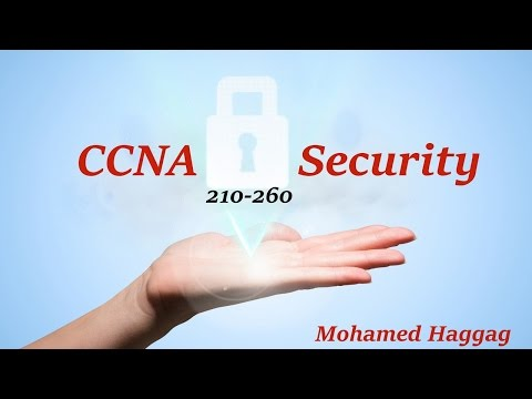 CCNA Security (210-260) - Lecture 02 - Part 1 (Chapter 1)