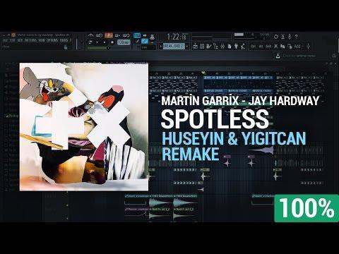 Martin Garrix & Jay Hardway - Spotless (Huseyin & Yigitcan Remake)[FREE FLP+PRESETS]