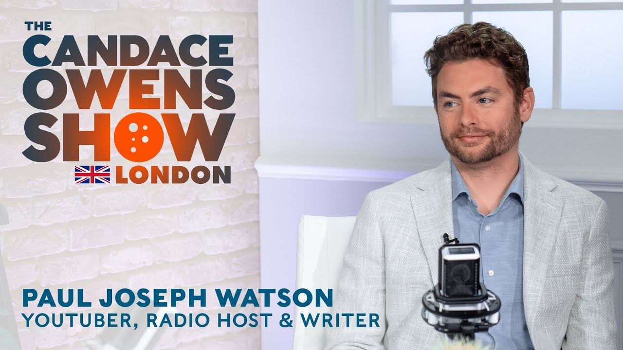 The Candace Owens Show: Paul Joseph Watson