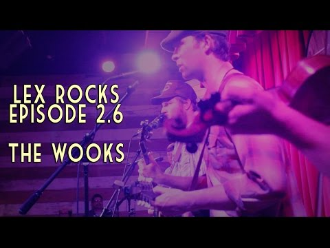 Lex Rocks episode 2.6   The Wooks 2