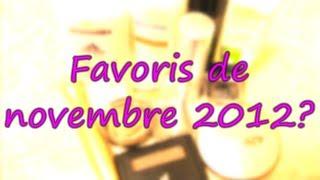 Favoris du mois de novembre 2012 Thumbnail