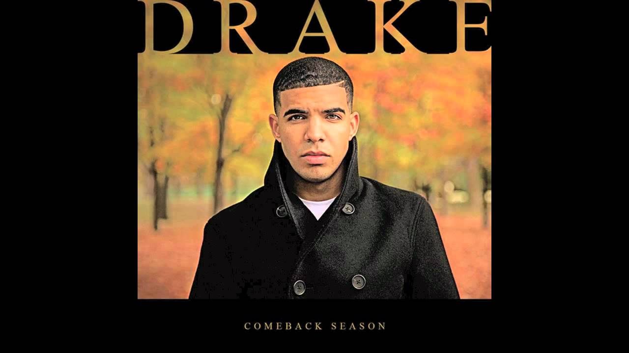Drake - Comeback Season - YouTube