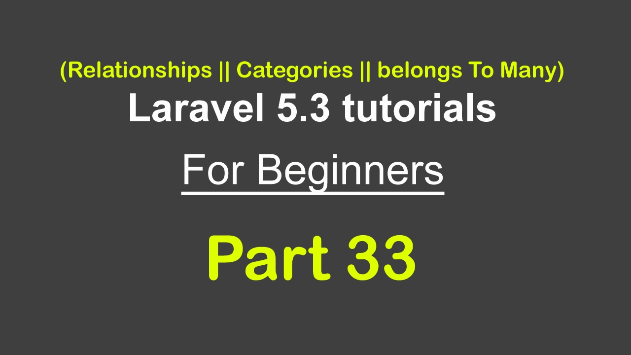 How to add categories | sub categories | belongs To Many | E-commerce site  in laravel 5 3 - Part 33