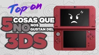Top-On – 5 cosas que no nos gustan del 3DS