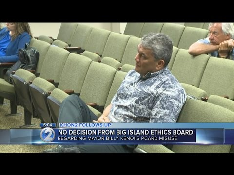 Hawaii County Board of Ethics defers actions against Mayor Kenoi