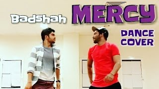 BADSHAH MERCY DANCE | CHOREOGRAPHY ( MERCY BADSHAH SONG ) ( DANCE MERCY BADSHAH ) # MERCY DANCE
