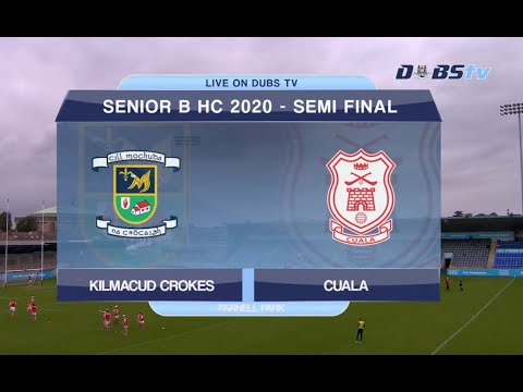 Dublin Senior B Hurling Semi Final- Cuala v Kilmacud Crokes
