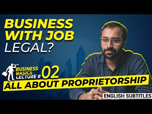 Watch this before starting Properitorship Business | Business Basics #2