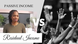 Residual VS Passive Income: What is the difference between the two