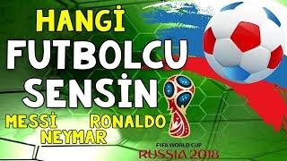Sen Hangi Futbolcusun? Dünya Kupası 2018